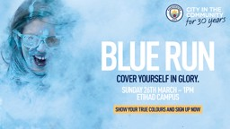 SIGN UP: Cover yourself in glory at City in the Community's Blue Run.