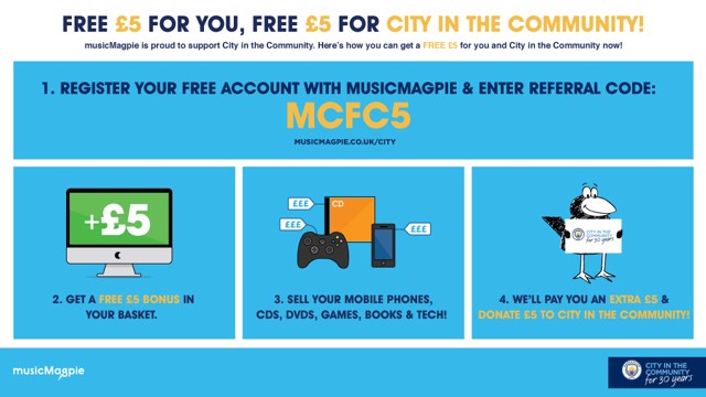 Register your free account at musicmagpie.co.uk/city, enter the referral code MCFC5 and then follow the steps above!