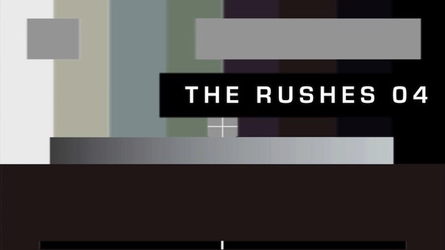 The Rushes 04
