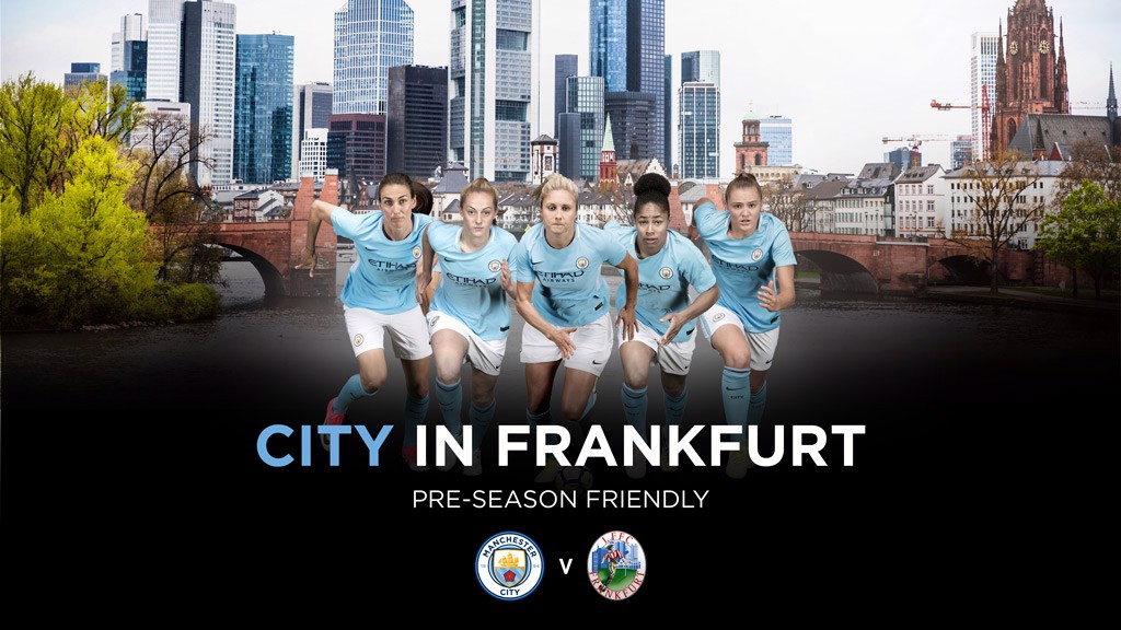 EUROPEAN TOUR: City will travel to Germany to play FFC Frankfurt.