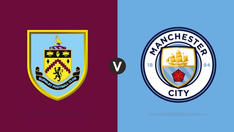 Burnley v Man City: MATCHDAY LIVE