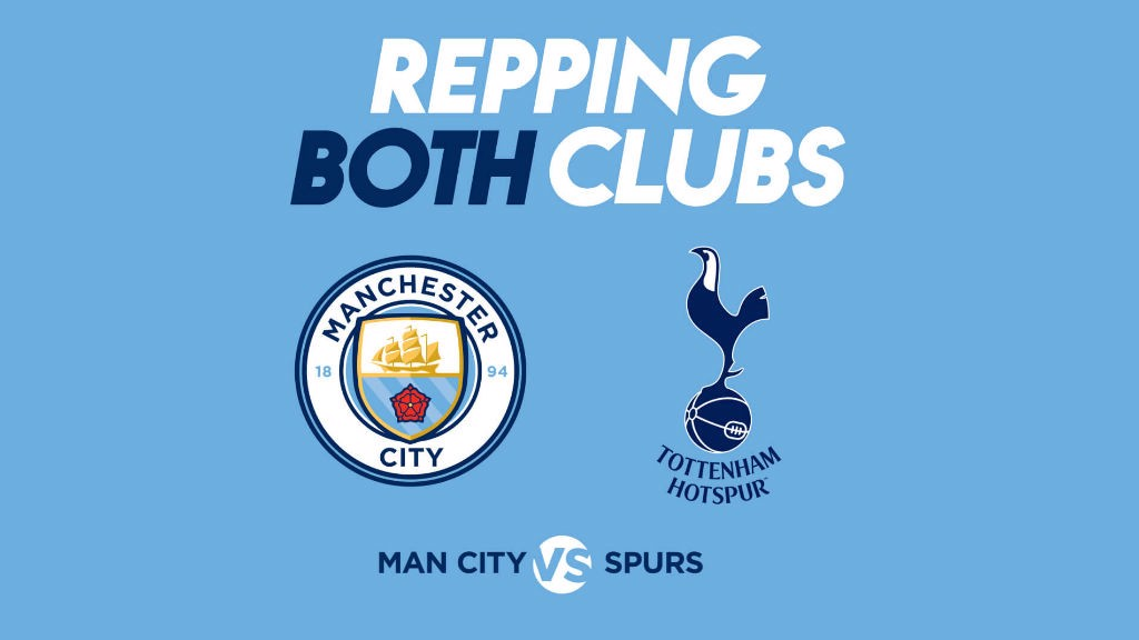 Manchester City v Spurs: Repping both