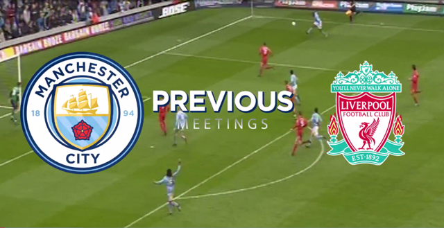 Man City v Liverpool: Previous meetings