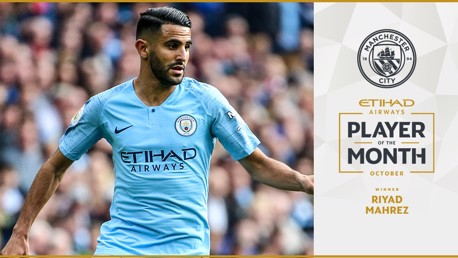 Mahrez voted October Etihad Player of the Month
