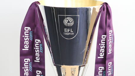City's EFL Trophy third round opponents confirmed
