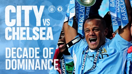 DECADE OF DOMINANCE: City v Chelsea