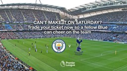 TRADE: Can't make it on Saturday? Use City Ticket Exchange.