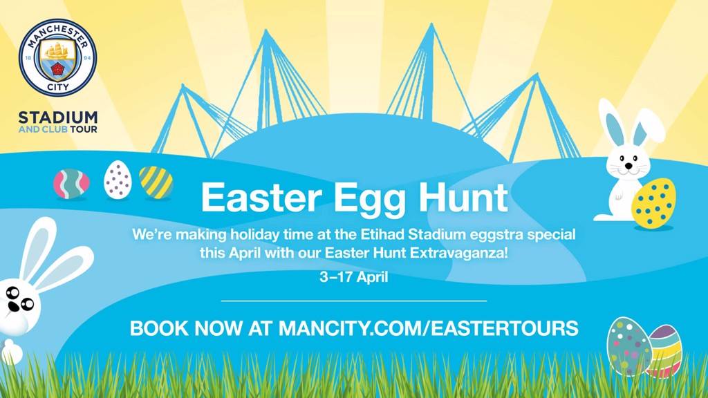 EGGSTRA SPECIAL: This Easter's Etihad Stadium and Club Tour.