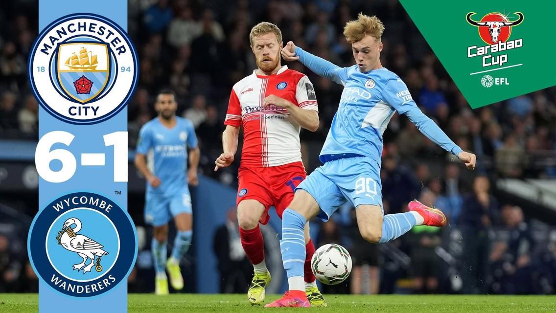 Cuplikan Pertandingan: City 6-1 Wycombe