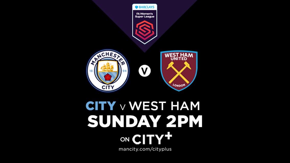 City v West Ham United | WSL LIVE on CITY+