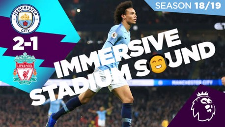 Highlights: City 2-1 Liverpool... in immersive sound!