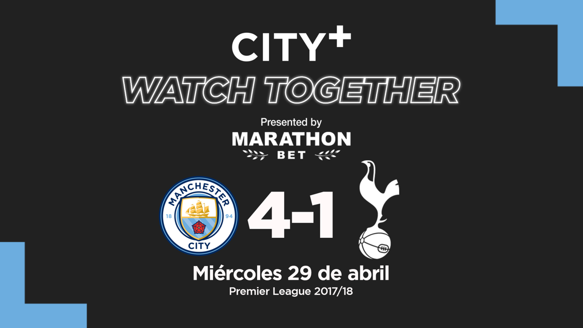 City+ Watch Together: City 4-1 Spurs