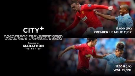 CITY+ Watch Together: ¡derbi doble!