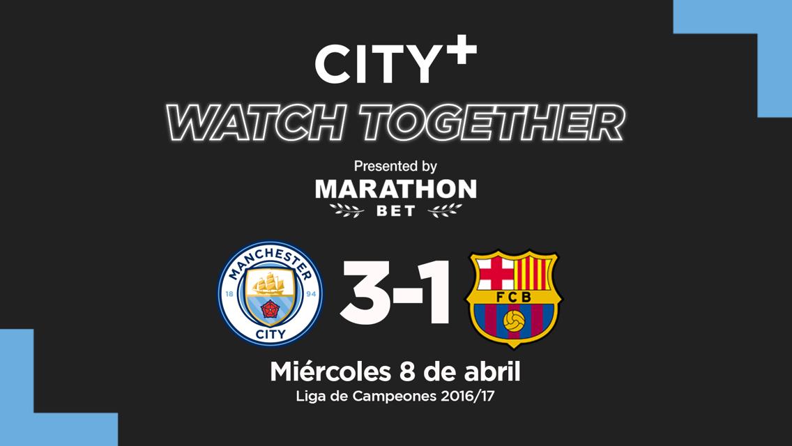 CITY+ Watch Together: City 3-1 Barcelona