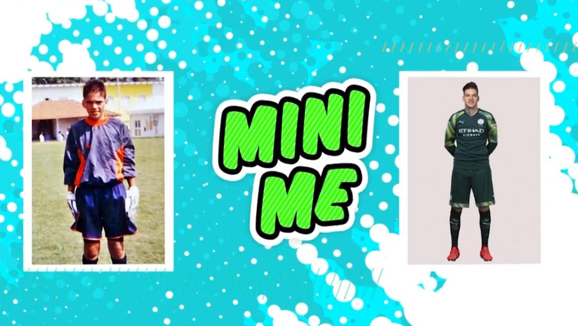 Ederson: Mini Me