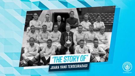 The Story of: Sang Juara Yang Terdegradasi