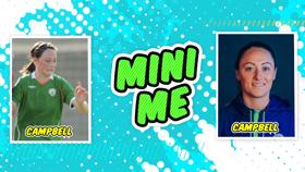 Megan Campbell: Mini Me