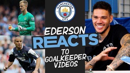 Ederson reacts to famous City goalkeeper moments