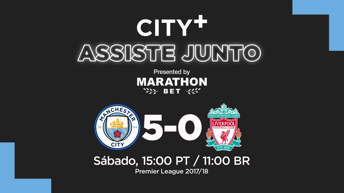 City+ Assiste Junto: Reviva momentos mágicos do City!