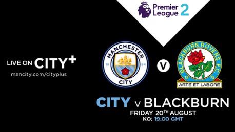 Watch City EDS v Blackburn Rovers live on City+