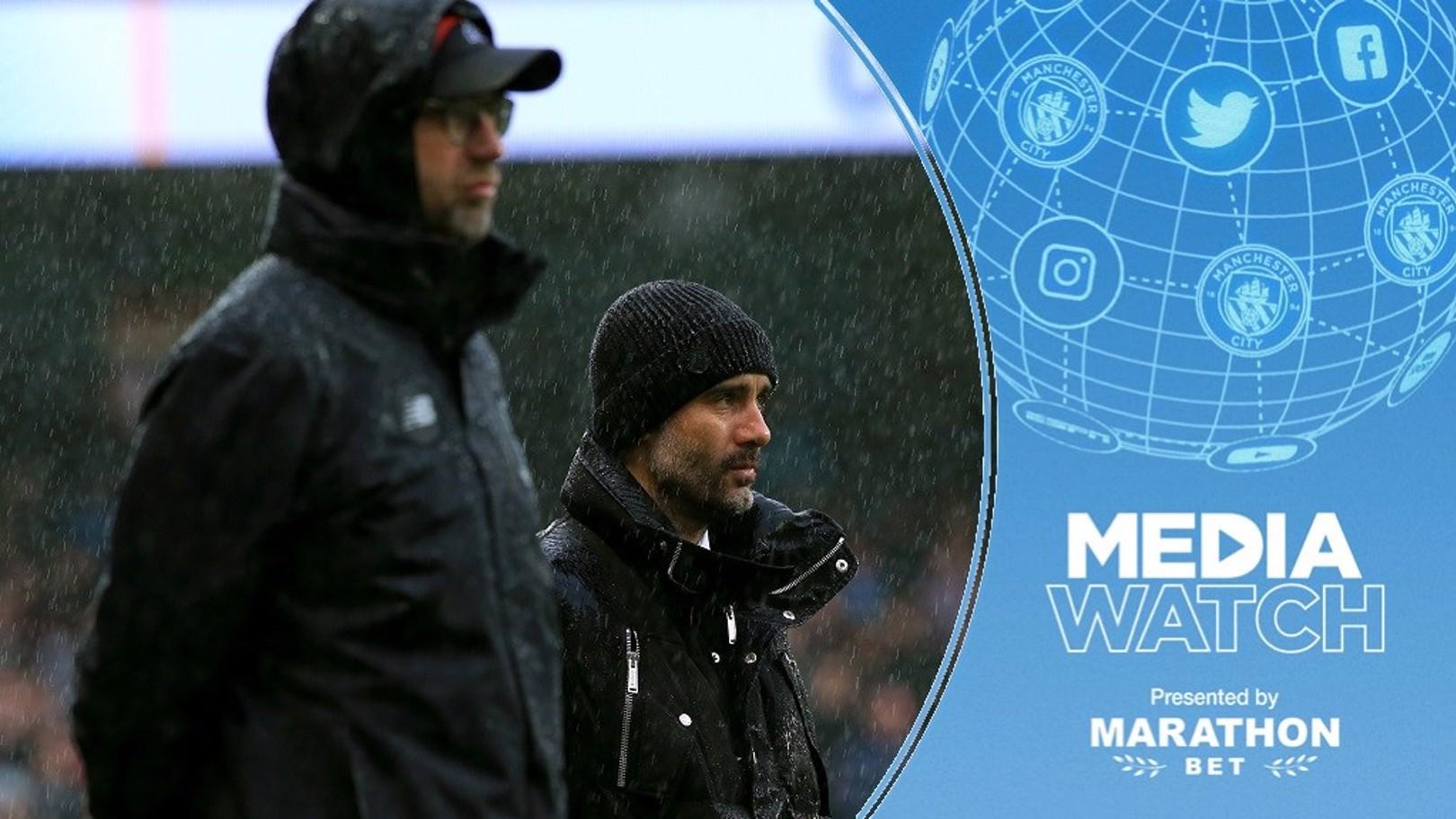Media Watch: Liverpool boss praises City's hunger